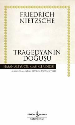 Tragedyanın Doğuşu - Hasan Ali Yücel Klasikleri