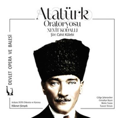 Nevit Kodalli:Atatürk Oratoryosu