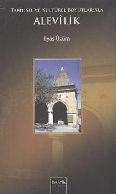 Tarihsel ve Kültürel Boyutlarıyla Alevilik