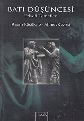 Batı Düşüncesi - Felsefi Temeller
