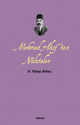 Mehmed Akif'ten Nükteler