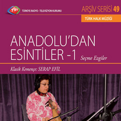 TRT Arsiv Serisi 49/Anadolu'dan Esintiler 1