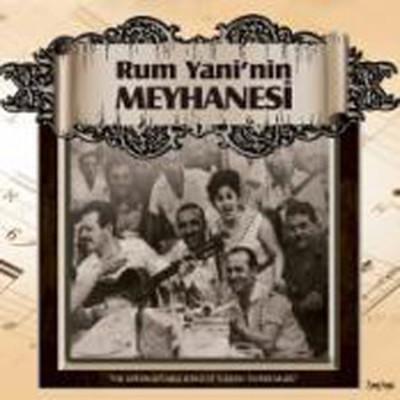 Rum Yani'nin Meyhanesi
