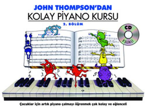 J. Thompson'dan Kolay Piyano Kursu 2