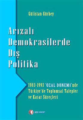 Arızalı Demokrasilerde Dış Politika