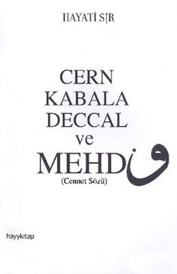 Cern Kabala Deccal ve Mehdi