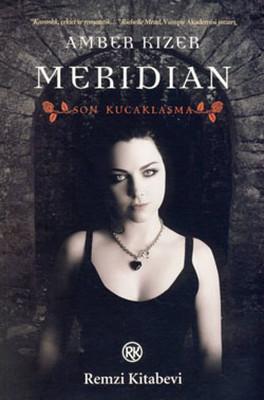 Meridian - Son Kucaklaşma