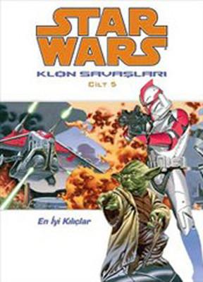 Star Wars Klon Savaşları Cilt 5 - En İyi Kılıçlar