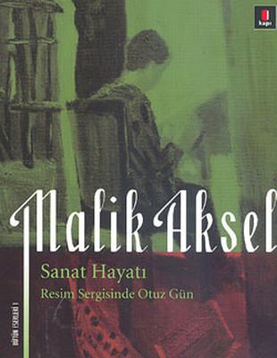 Malik Aksel Sanat Hayatı