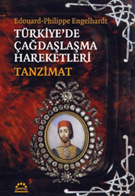 Türkiye'de Çağdaşlaşma Hareketleri -Tanzimat