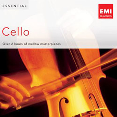 Essential Cello Mellow Masterpieces