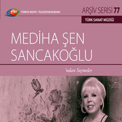 TRT Arşiv Serisi 77/Mediha Şen Sancakoğlu