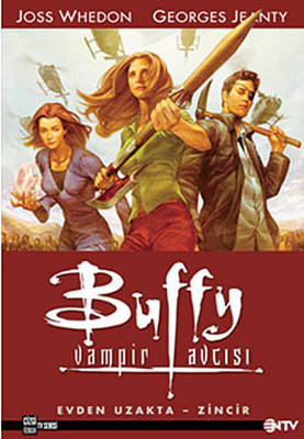 Buffy Vampir Avcısı 1 - Evden Uzakta - Zincir