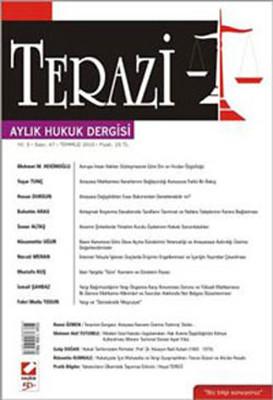 Terazi Aylık Hukuk Dergisi - Sayı 47
