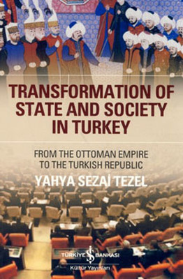 Transformation Of State And Scociety In Türkey