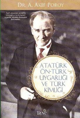 Atatürk Öntürk Uygarlığı ve Türk Kimliği