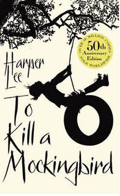To Kill a Mockingbird (50th Anniversary edition)