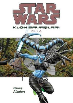 Star Wars Klon Savaşları Cilt 6 - Savaş Alanları
