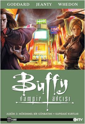 Buffy Vampir Avcısı 3 - Mükemmel Bir Günbatımı Ve Kapıdaki Kurtlar