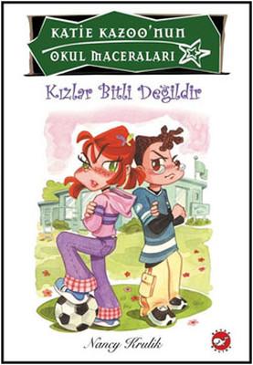 Kızlar Bitli Değildir - Katie Kazoo'nun Okul Maceraları 4