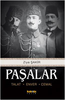 Paşalar - Talat, Enver, Cemal
