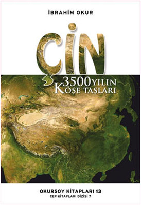 Çin - 3500 Yılın Köşe Taşları
