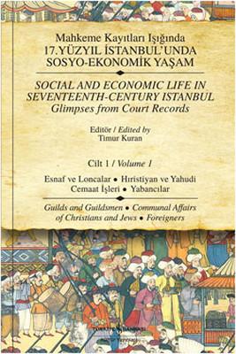 Mahkeme Kayıtları Işığında 17. Yüzyıl İstanbul'unda Sosyo-Ekonomik Yaşam - Cilt 1