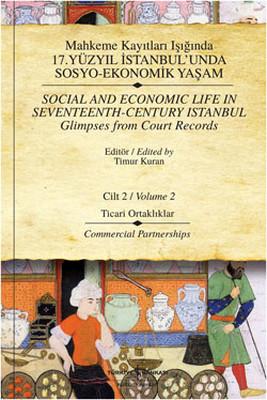 Mahkeme Kayıtları Işığında 17. Yüzyıl İstanbul'unda Sosyo-Ekonomik Yaşam - Cilt 2