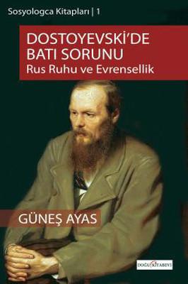 Sosyologca Kitapları 1 - Dostoyevski'de Batı Sorunu