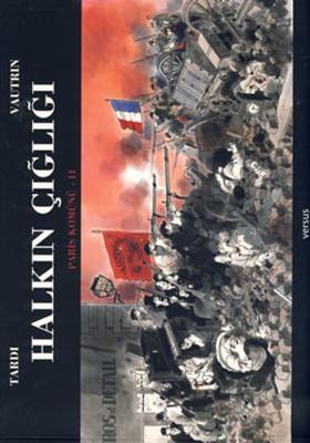 Halkın Çığlığı - Paris Komünü - 2