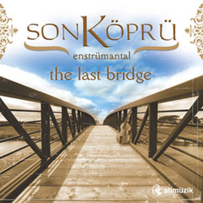 Son Köprü