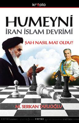 Humeyni - İran İslam Devrimi