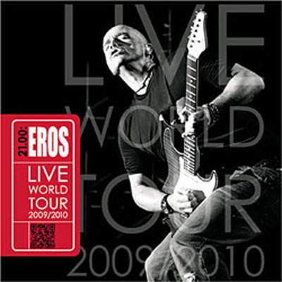 21.00: Eros ''Live World Tour 2009/2010''
