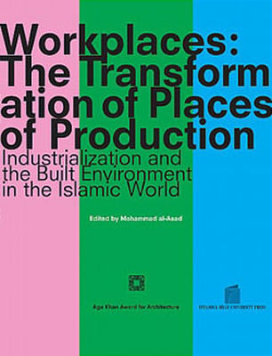 Workplaces - The Transformation of Places of Production
