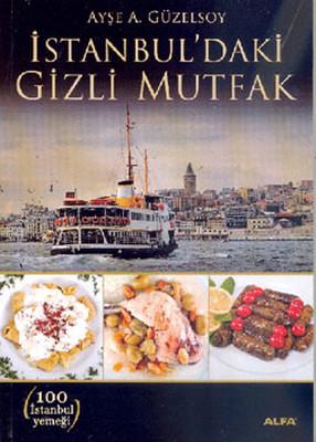 İstanbul'daki Gizli Mutfak