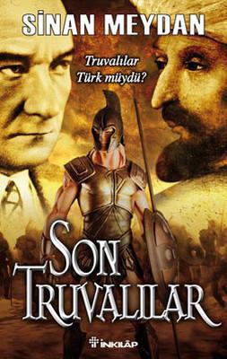 Son Truvalılar - Truvalılar, Türkler ve Atatürk