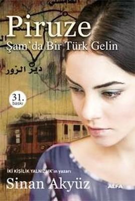Piruze-Şam'da Bir Türk Gelin
