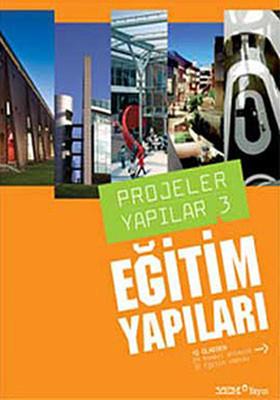 Projeler Yapılar 3 - Eğitim Yapıları