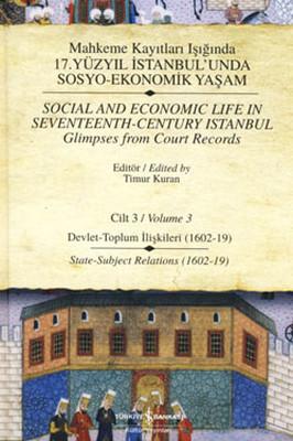 Mahkeme Kayıtları Işığında 17. Yüzyıl İstanbul'unda Sosyo-Ekonomik Yaşam - Cilt 3