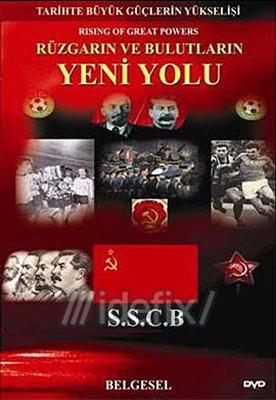 Tarihte Büyük Güçlerin Yükselişi (SSCB)