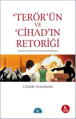 Terör'ün ve Cihad'ın Retoriği