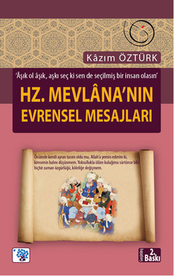Hz.Mevlana'nın Evrensel Mesajları