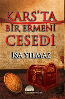 Kars'ta Bir Ermeni Cesedi