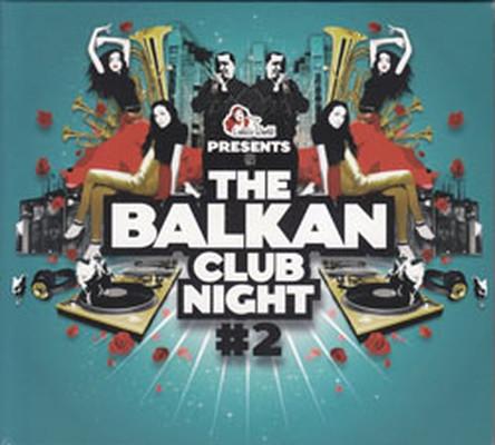 The Balkan Club Night-2