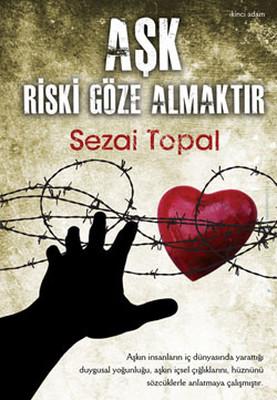Aşk Riski Göze Almaktır