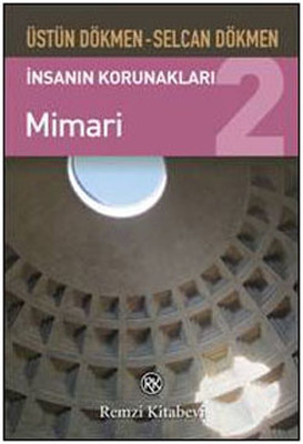 İnsanın Korunakları 2 - Mimari