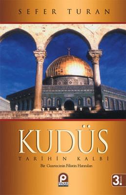 Kudüs - Tarihin Kalbi
