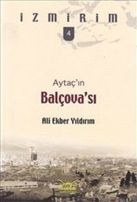 Aytaç'ın Balçova'sı