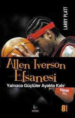 Allen Iverson Efsanesi