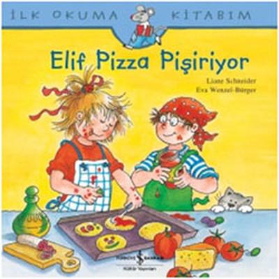 Elif Pizza Pişiriyor